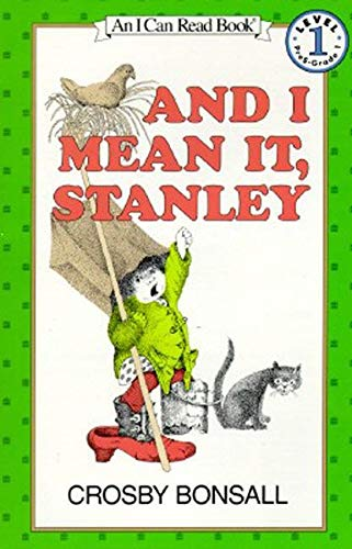 And I Mean It, Stanley (I Can Read Level 1)の詳細を見る