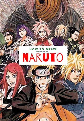 How to draw Naruto: Step by Step Dragon Ball Z Drawing Book for Adults