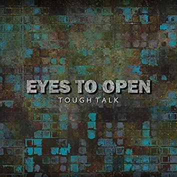 Eyes To Open