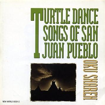 Oku Shareh: Turtle Dance Songs of San Juan Pueblo