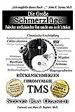 Die Große Schmerzlüge: Falscher ärztlicher Rat macht uns noch kränker (German Edition)