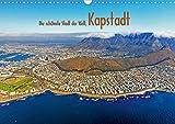 Die schönste Stadt der Welt, Kapstadt (Wandkalender 2021 DIN A3 quer)