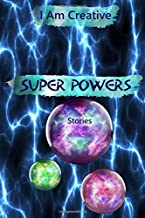 Best superpower writing prompt Reviews