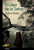 El Libro de la Selva (CLÁSICOS - Tus Libros-Selección)