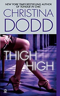 Thigh High (The Fortune Hunter Books)