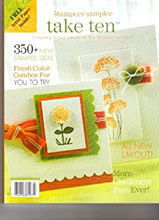 Take Ten Magazine (The stamper's sampler 350+ new stamped ideas, March April May 2010)