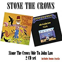 Stone The Crows/Ode To John Law by Stone The Crows