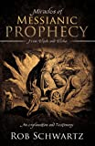 Miracles of Messianic Prophecy
