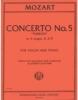 Mozart, W.A. Concerto No. 5 in A Major, K. 219 Violin and Piano - by Joseph Joachim - International