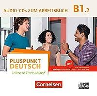 Pluspunkt Deutsch B1: Teilband 2 - Allgemeine Ausgabe - Audio-CD zum Arbeitsbuch