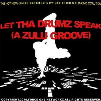 Let tha Drumz Speak