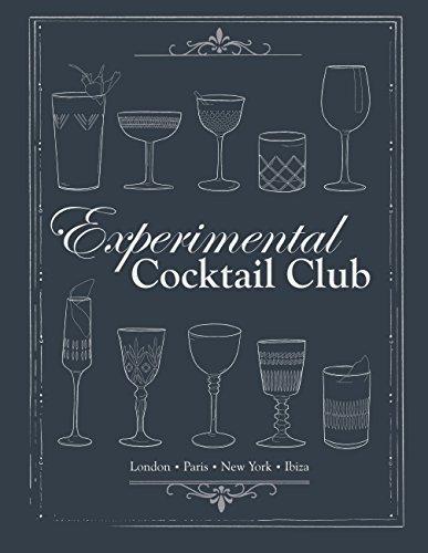 Experimental Cocktail Club: London. Paris. New York. Ibiza (English Edition)