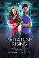 Paradise Rising: A Teen Superhero Fantasy (The Gifted Ones Trilogy)