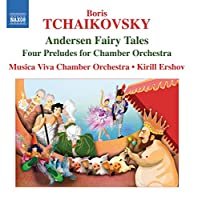 Andersen Fairy Tales / Four Preludes