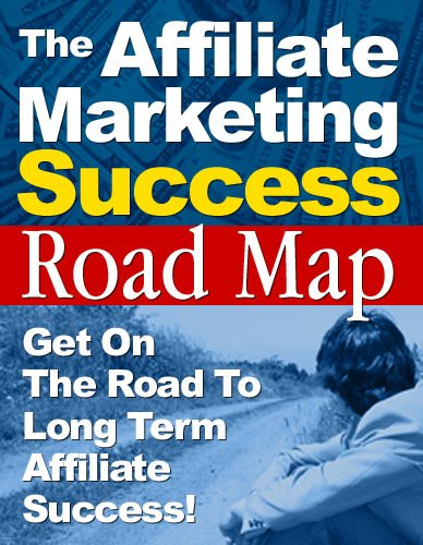 Affiliate Marketing Success Road Map (English Edition)