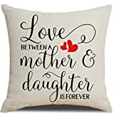 PSDWETS from Daughter Inspiring Quotes Love Between a Mother and Daughter is Forever Cotton Linen Throw Pillow Covers 18 x 18 Inches for Rustic Home Decor,Mom Gift