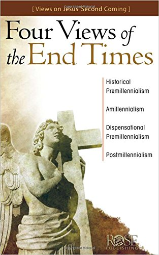 Four Views of End Times pamphlet: Views on Jesus' Second Coming