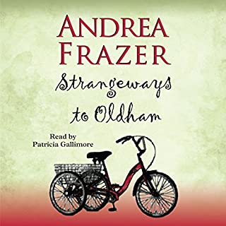 Strangeways to Oldham     The Belchester Chronicles, Book 1              By:                                                                                                                                 Andrea Frazer                               Narrated by:                                                                                                                                 Patricia Gallimore                      Length: 5 hrs and 53 mins     157 ratings     Overall 4.1