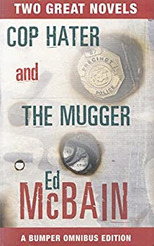 Cop Hater / The Mugger - Book #2 of the 87th Precinct