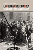 La guerra civil española: Revolución y contrarrevolución (Alianza Ensayo)