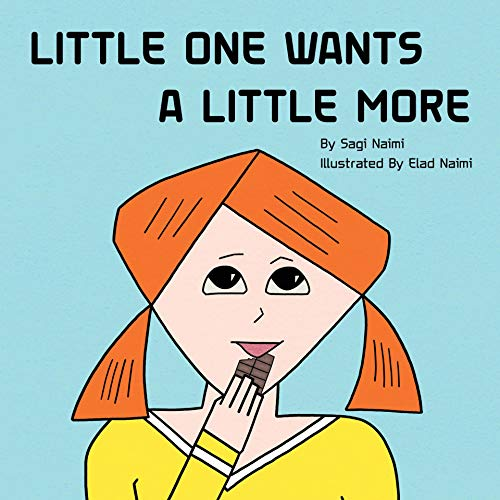 Little One Wants a Little More (English Edition)