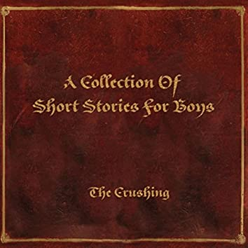A Collection of Short Stories for Boys