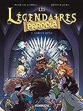 Les Légendaires - Parodia T05