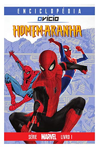 Enciclopédia O Vício: Homem-Aranha (Marvel Livro 1)