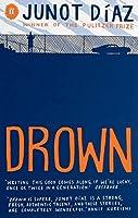 Drown by Junot Diaz(1905-07-04)