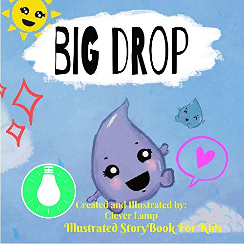 Big Drop: Before Bed Children's Book- Cute story - Easy reading Illustrations -Cute Educational Adventure . (English Edition)