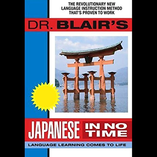 Dr. Blair's Japanese in No Time audiobook cover art