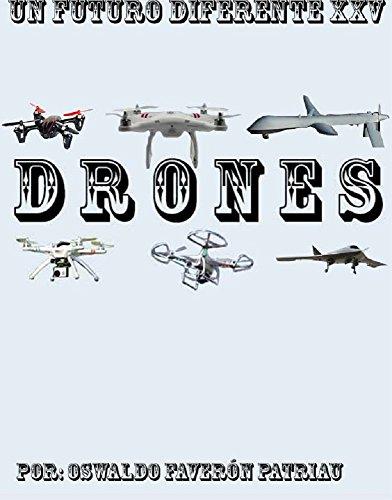 Drones (Un Futuro Diferente nº 25)
