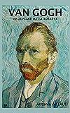 Van Gogh - Le suicidé de la société - Independently published - 11/04/2019