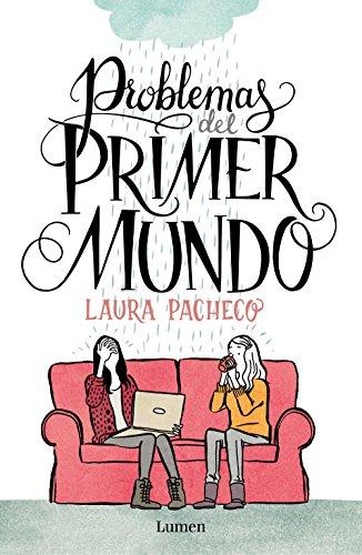 Problemas del primer mundo eBook: Pacheco, Laura: Amazon.es ...