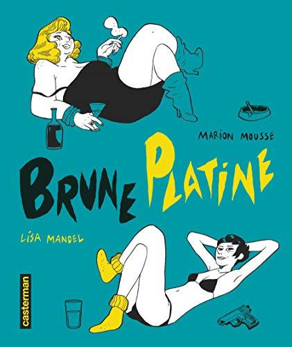 Brune Platine, Intégrale :