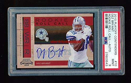 PSA 9 DEZ BRYANT 2010 PLAYOFF CONTENDERS ROOKIE ROLL CALL AUTO #/10 *MINT* POP 1