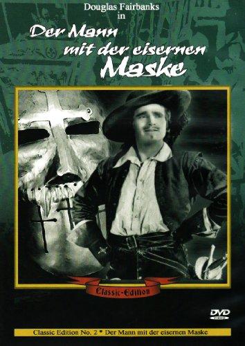 Douglas Fairbanks - Der Mann mit der eisernen Maske