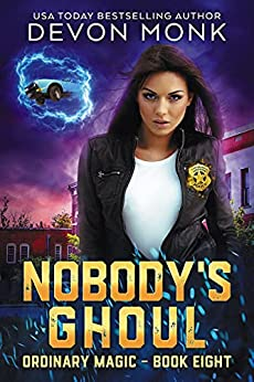 Nobody's Ghoul (Ordinary Magic Book 8) by [Devon  Monk]