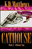 A Hooker Spy (The Cathouse Series) (Volume 2)