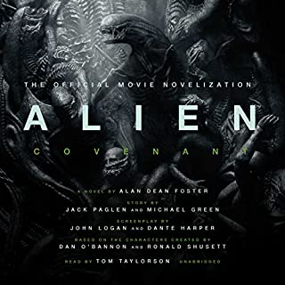 Alien: Covenant     A Novel              De :                                                                                                                                 Alan Dean Foster                               Lu par :                                                                                                                                 Tom Taylorson                      Durée : 8 h et 58 min     3 notations     Global 4,7