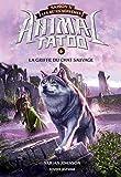 Animal Tatoo saison 2 - Les bêtes suprêmes, Tome 06: La griffe du chat sauvage