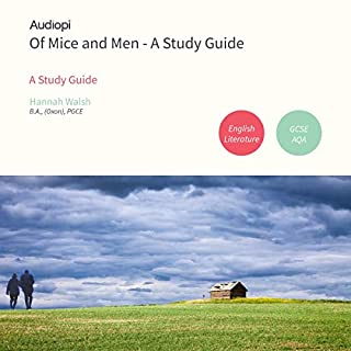 Of Mice and Men Study Guide for English Literature                   By:                                                                                                                                 Hannah Walsh                               Narrated by:                                                                                                                                 Kevin Murphy,                                                                                        Olivia Mace                      Length: 2 hrs and 6 mins     3 ratings     Overall 5.0