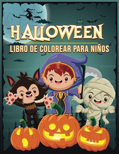 Halloween Libro De Colorear Para Niños: Libro De Colorear Para Niños Pequeños | Regalo De Halloween | Libro De Actividades Para Niños 4-12 Años