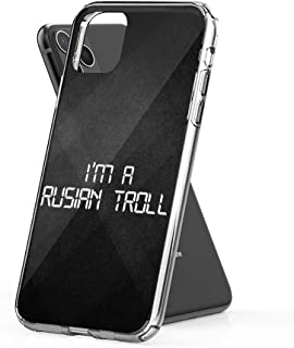 Case Phone A Russian Troll (6.5-inch Diagonal Compatible with iPhone 11 Pro Max)
