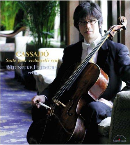 カサド:無伴奏チェロ組曲