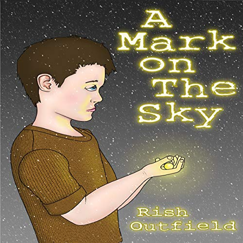A Mark on the Sky audiobook cover art