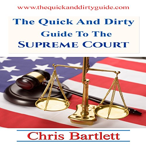The Quick and Dirty Guide to the Supreme Court audiobook cover art