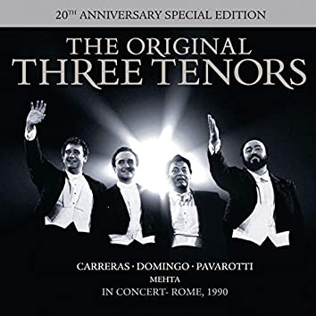 The Three Tenors - In Concert - 20th Anniversary Edition