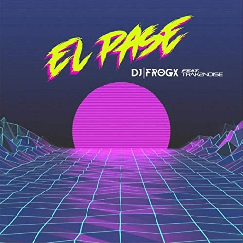 Dj Frogx feat. Trak2Noise