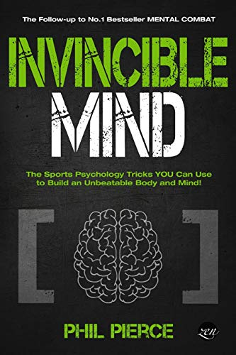 Compare Textbook Prices for Invincible Mind: The Sports Psychology Tricks You can use to Build an Unbeatable Body and Mind! Mental Combat  ISBN 9781091432383 by Pierce, Phil